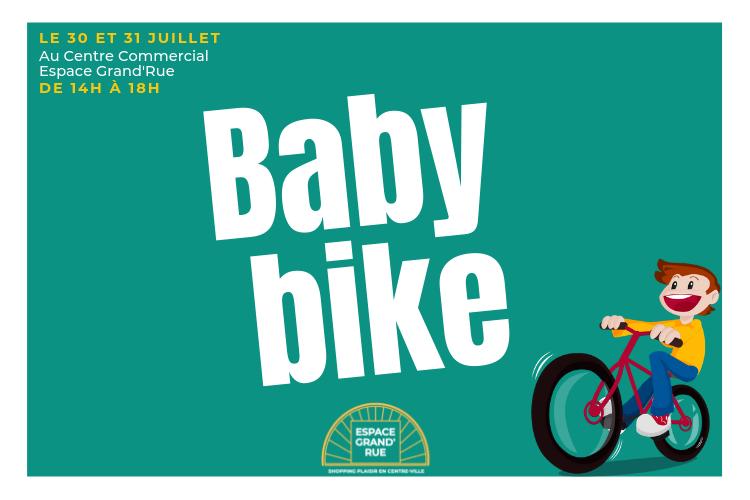 Animation Baby Bike / 30 et 31 juillet